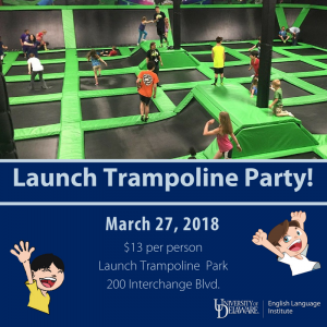 Launch Trampoline Party, March 27, 2018
