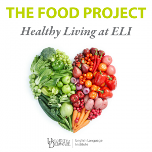 The Food Project: Healthy Living at ELI