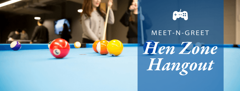 Meet-n-Greet Hen Zone Hangout over photo of two people with long hair and pool sticks beyond a pool table with brightly colored balls on blue felt