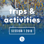 UD football team taking the field with text overlay: trips & activities Session 1 2018