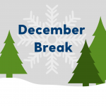 """Illustrated trees and snow against a winter sky. Text, """"December Break"""""""