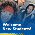 Bundled up students taking a group selfie with text: Welcome New Students!