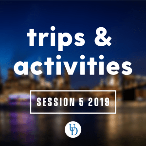 The New York City skyline at twilight with text overlay: Trips and activities Session 5 2019