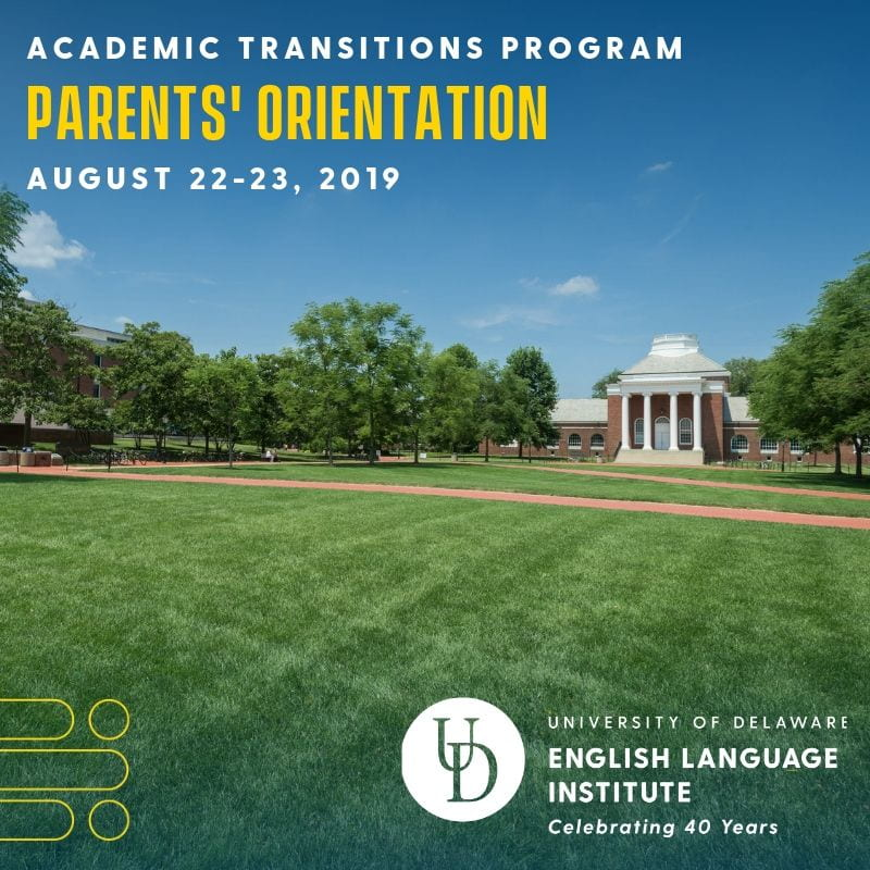 Picture of campus with text overlay: AT Parents Orientation August 22-23, 2019