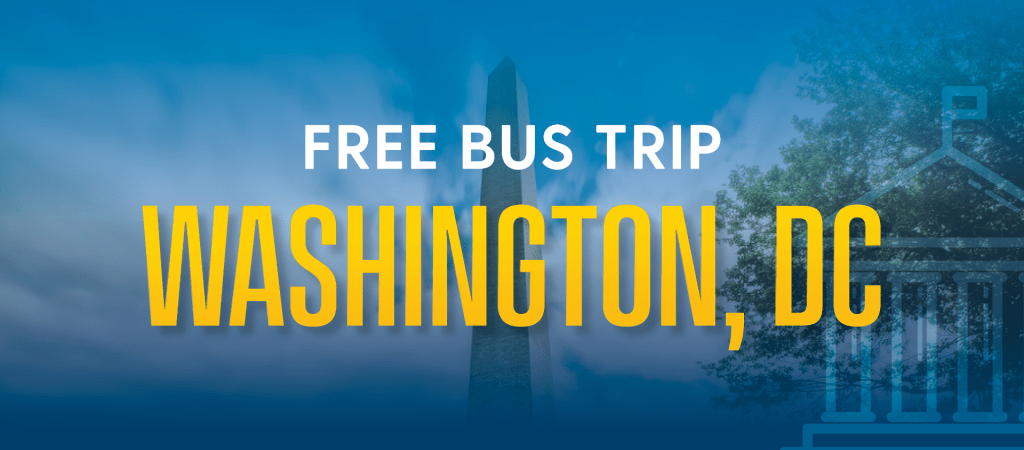 Washington Monument with text overlay: Free bus trip Washington, D.C.
