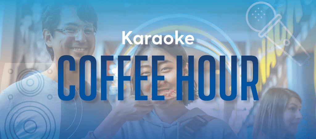 Two students enjoy International Coffee Hour in the Trabant University Center with text overlay: Karaoke Coffee Hour