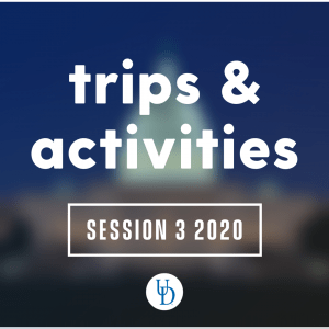 Trips & Activities Session 3 2020