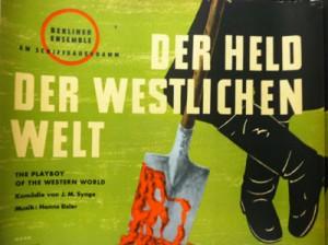 Der Held der Westlichen Welt (Playboy of the Western World) by J.M. Synge. 1956