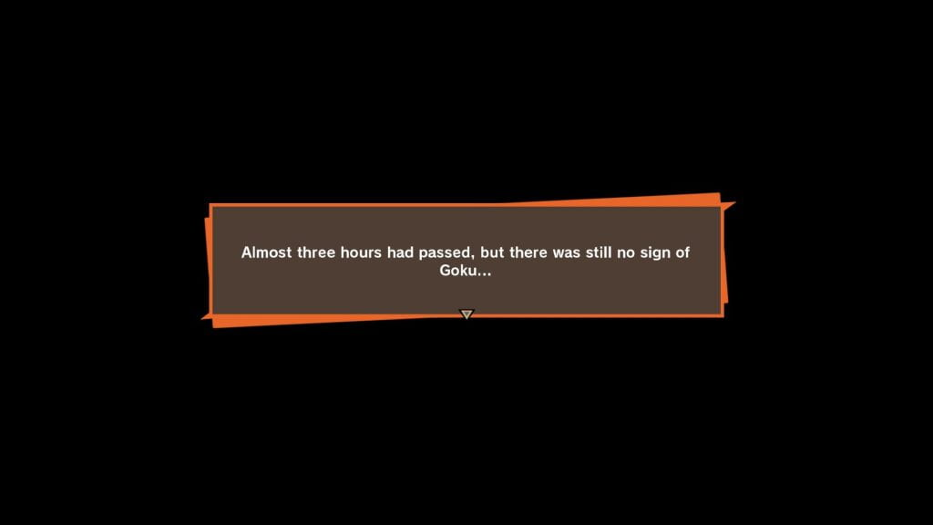 "In-game screenshot of banner that reads: ""Almost three hours had passed, but there was still no sign of Goku..."""
