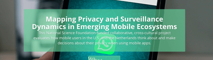 "CIPR part of NSF Grant for ""Mapping Privacy and Surveillance Dynamics in Emerging Mobile Ecosystems"""
