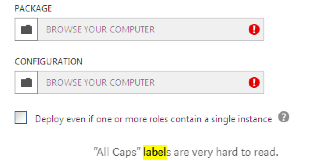 """""""Browse your computer"""" label written in all capitals with added message """"All Caps labels are very hard to read"""""""