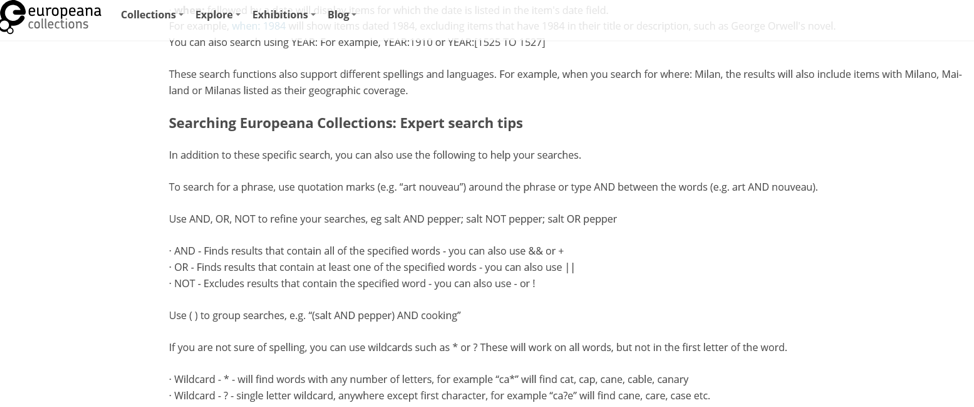 "Tutorial titled ""Searching Europeana Collections: Expert search tips"", which lists tips such as use quotation marks around phrases, using parentheses around group searches, using wildcards (* for any number of letters, ? for singer letter), and using AND, OR, and NOT"