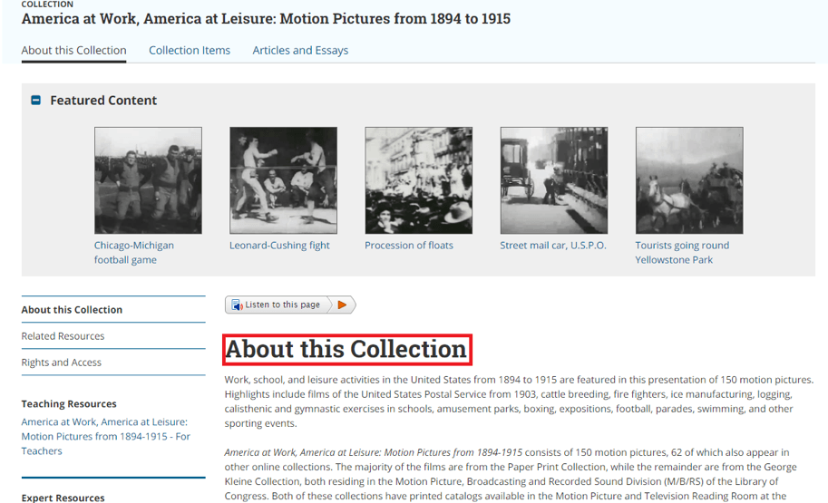 Library of Congress example for a collection which features an About this Collection section giving background and information about the collection such as how many items it contains, the date range included, and some highlight items