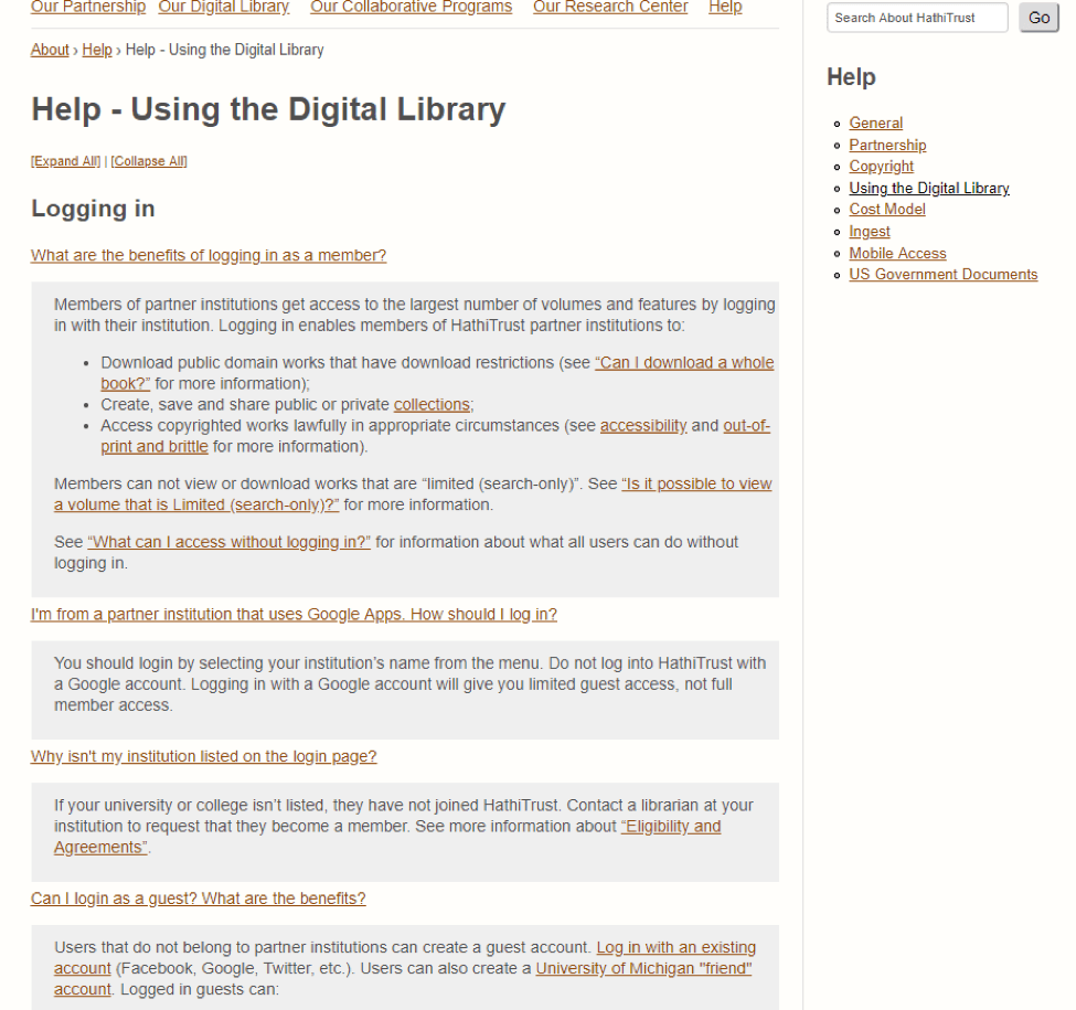 Example of Help- Using the Digital Library page from Hathitrust which lists answers to common questions for logging in. More help menu options available in side menu include General, Partnership, Copyright, Cost Model, Ingest, Mobile Access, and US Government Documents