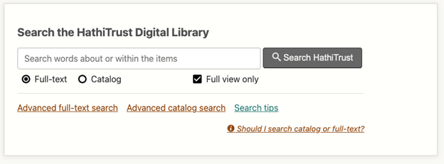 HathiTrust search bar which includes Advanced full-text search, Advanced catalog search, and Search tips options