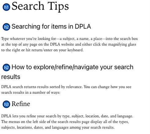 Search tips page featuring hierarchy of heading tags to separate information: <h1> Search Tips, <h2> Searching for items in DPLA, <h2> How to explore/refine/navigate your search results, and <h3> Refine