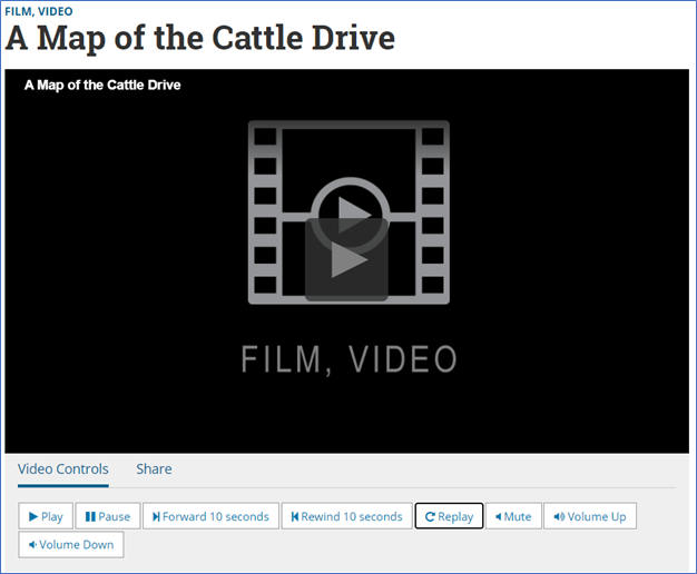 Video controls for A Map of the Cattle Drive video with options including Play, Pause, Forward 10 seconds, Rewind 10 seconds, Replay, Mute, Volume Up, and Volume Down