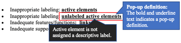 List of Factors leading to the situation. There is factor list under this heading. You can listen like inappropriate labeling: unlabeled active elements. Tooltips collapse. When you hear collapse or expand, you can listen to the popup definition for the factor. Here, when you enter it, you can listen to the definition of Inappropriate labeling: unlabeld active elements as Active element is not assigned a descriptive label.