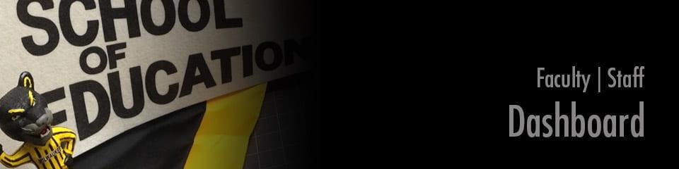 School of Education Dashboard banner.