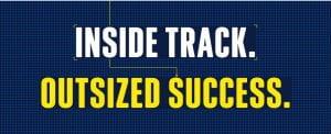 Inside Track. Outside Success.
