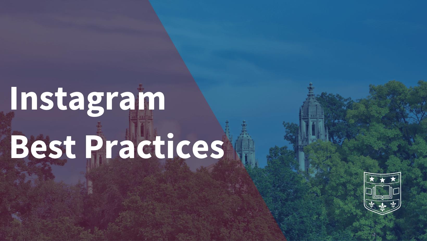 Instagram Best Practices