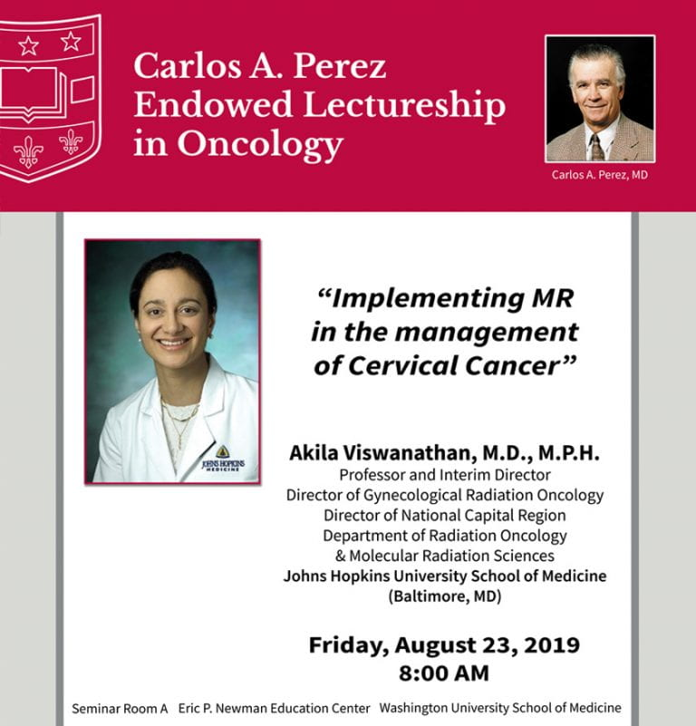 2019 Carlos A. Perez Endowed Lectureship in Oncology