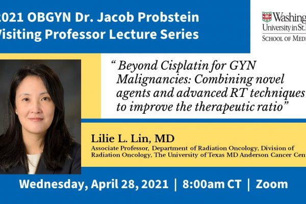 Former resident Lin to speak as Probstein lecturer in OBGYN