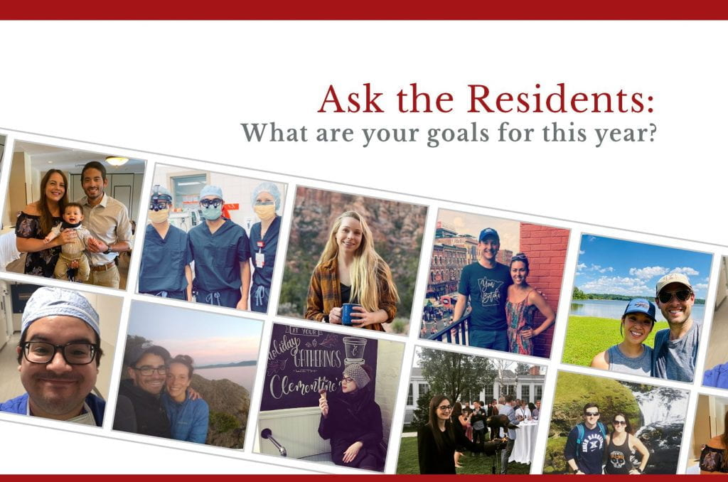 Ask the Residents: What Are Your Goals for this Year?