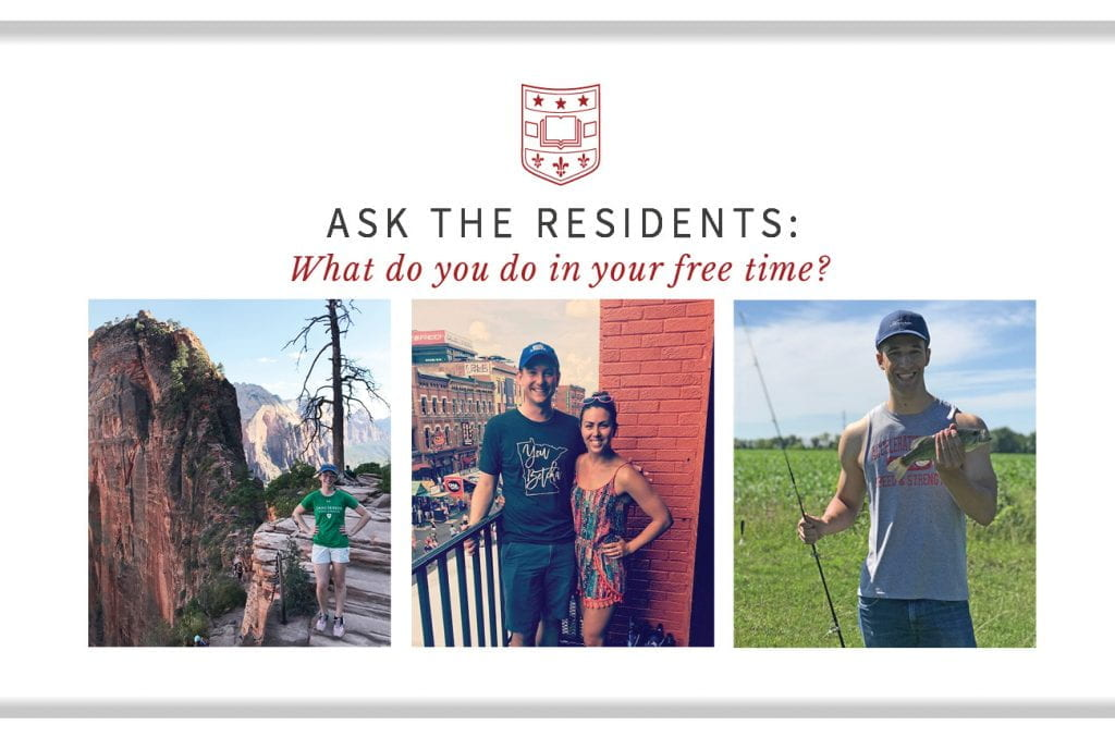 Ask the Residents: What Do You Do in Your Free Time?