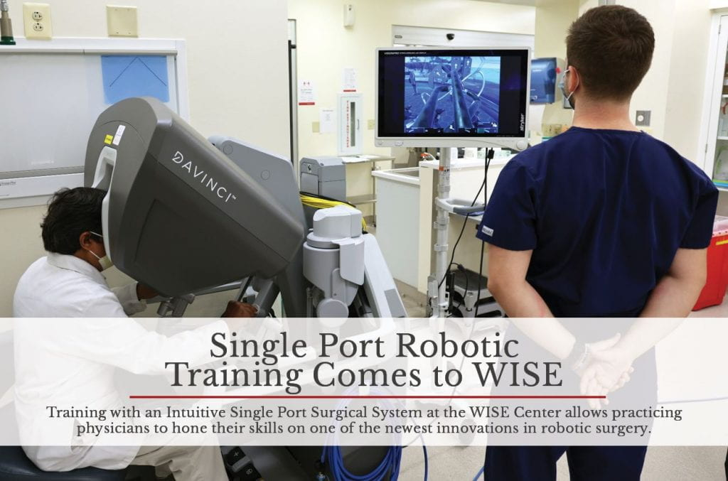 Single Port Robotic Training Comes to WISE