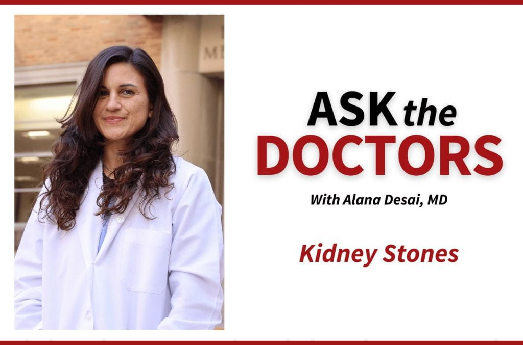 Ask the Doctors: Kidney Stones
