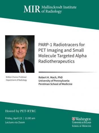 Seminar Speaker- Dr. Robert Mach | April 23 | 11:00am CDT
