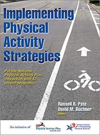 Implementing Physical Activity Strategies book cover