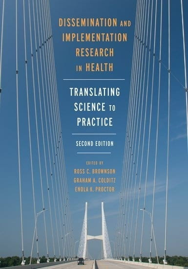 Dissemination and Implemetation Research in Health, 2nd Ed
