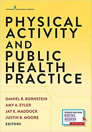 Physical Activity and Public Health Practice, 1st Ed.