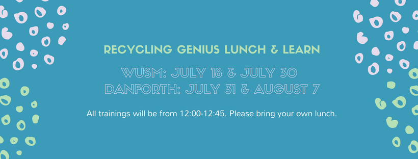 Recycling Genius Lunch & Learns Summer Series