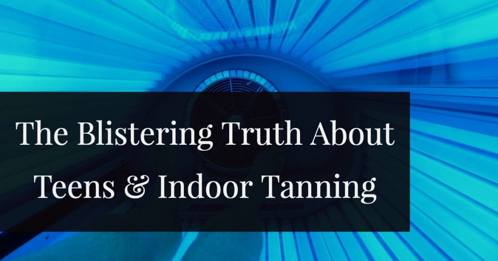 For Your Health: The Blistering Truth About Teens and Indoor Tanning