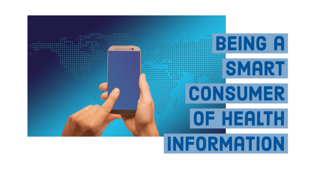 Being a Smart Consumer of Health Information