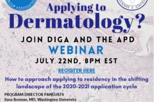 APD-DIGA Webinar: Advice for Medical Students Regarding the 2020-2021 Dermatology Match