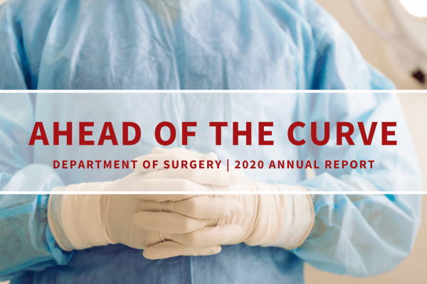 Department of Surgery 2020 Annual Report