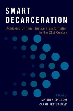 Book provides strategies for smart decarceration of prisons
