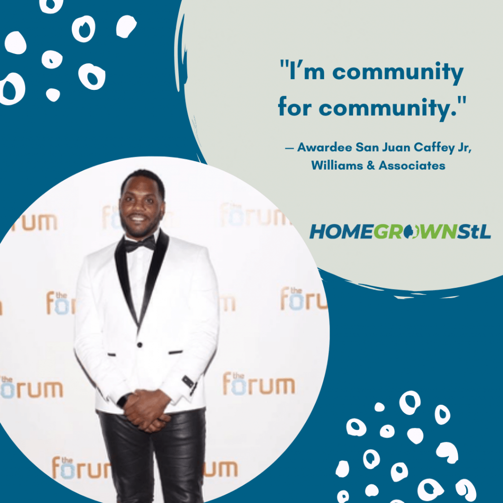 "San Juan Caffey Jr. [Williams & Associates] Quote – ""I'm community for community."""