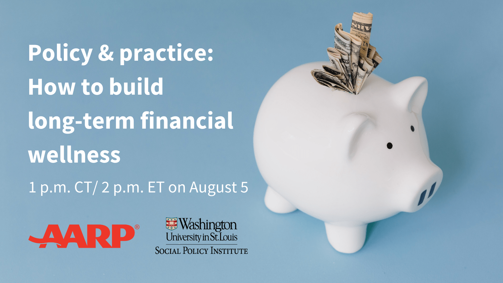 Policy & practice: How to build long-term financial wellness