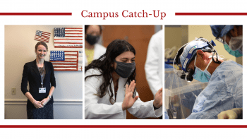 Campus Catch-Up header image featuring 3 pictures. From left to right, Alison Snyder-Warwick, MD, smiles in front of patriotic art, WashU Med student celebrates her white coat ceremony while wearing a face mask to accommodate COVID restrictions and Marc Moon, MD, in the OR in full scrubs and wearing surgical loops.