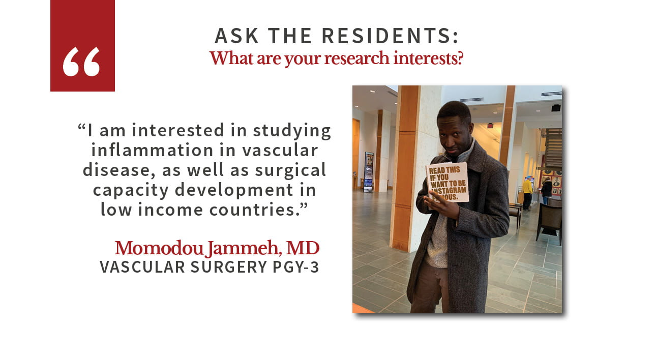 "Momodou Jammeh says: ""I am interested in studying inflammation in vascular disease, as well as surgical capacity development in low income countries."""