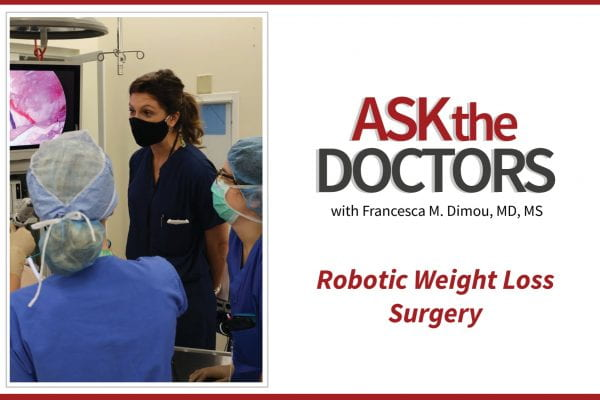 Ask the Doctors: Robotic Weight Loss Surgery
