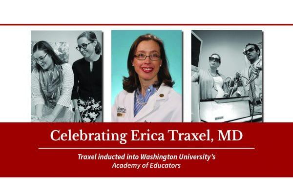 Erica Traxel, MD, inducted into Washington University's Academy of Educators