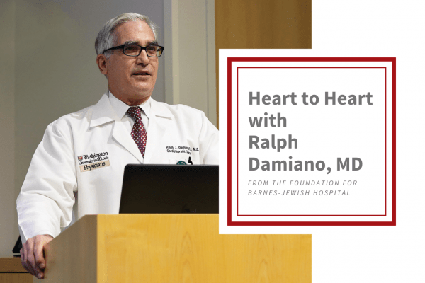 Heart to Heart with Ralph Damiano, MD: Leading Edge Medicine