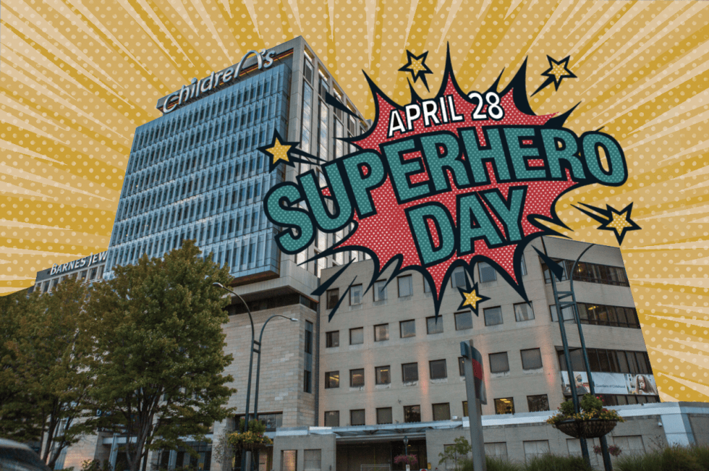 """St. Louis Children's Hospital visuals with a cartoon-like background and reads """"Superhero Day."""""""