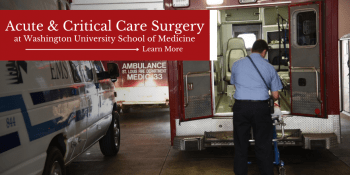 """Picture of ambulance outside of hospital with text overlay that reads """"Acute & Critical Care Surgery at Washington University School of Medicine"""""""